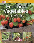 Fruit and Vegetables in Pots