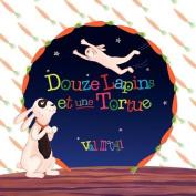 Douze Lapins Et Une Tortue [FRE]