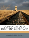 Compendio de La Doctrina Christiana [Spanish]