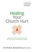 Healing Your Church Hurt