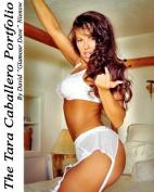 The Tara Caballero Portfolio, Vol. 01