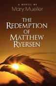 The Redemption of Matthew Ryersen