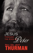 Jesus Through the Eyes of Peter
