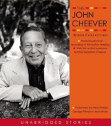 The John Cheever Audio Collection [Audio]