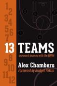 13 Teams