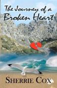 The Journey of a Broken Heart