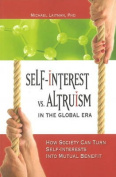 Self-Interest vs. Altruism in the Global Era