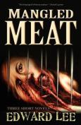 Mangled Meat