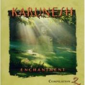 Enchantment: Compilation 2 *