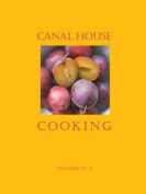 Canal House Cooking Volume No. 4