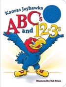 Kansas Jayhawks ABCs and 1-2-3s [Board Book]