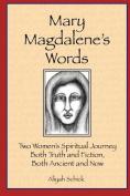 Mary Magdalene's Words