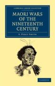 Maori Wars of the Nineteenth Century