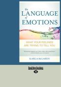 The Language of Emotions [Large Print]