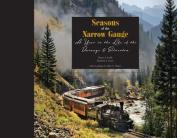 Seasons of the Narrow Gauge