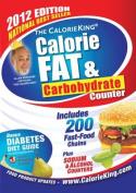 The CalorieKing Calorie, Fat, & Carbohydrate Counter (Calorieking Calorie, Fat & Carbohydrate Counter