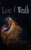 Love & Wrath