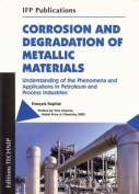 Corrosion and Degradation of Metallic Materials