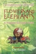 Flowers & Elephants
