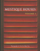 Mustique Houses: Volume 1