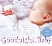 Goodnight, Baby [Digipak]