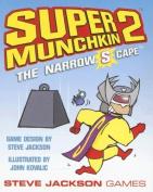 Super Munchkin 2: The Narrow S