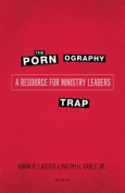 The Pornography Trap, 2nd Edition