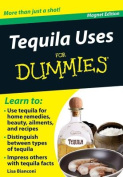 Tequila Uses for Dummies