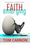 Faith Emerging
