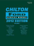 Chilton Ford Service Manual, 2012 Edition