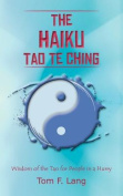 The Haiku Tao Te Ching