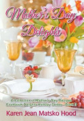 Mother's Day Delights Cookbook