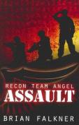 Assault (Recon Team Angel)