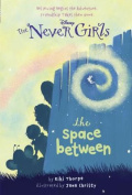 Never Girls #2 the Space Between