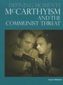 McCarthyism and the Communist Threat (Defining Moments