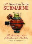 The American Turtle Submarine