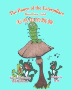 The Dance of the Caterpillars Bilingual Chinese English [CHI]