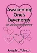 Awakening One's Lovenergy