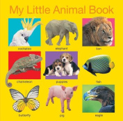 My Little Animal Book (My Little Books) [Board book]