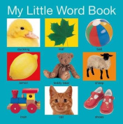 My Little Word Book (My Little Books) [Board book]