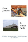 From Footers to Finish Nails