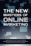 The New Masters of Online Marketing