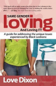Same Gender Loving and Loving It
