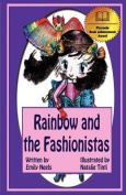 Rainbow and the Fashionistas