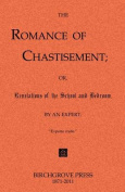 The Romance of Chastisement; Or, Revelations of the School and Bedroom.