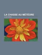 La Chasse Au Meteore [FRE]