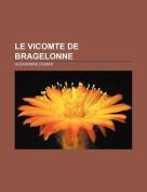 Le Vicomte de Bragelonne [FRE]