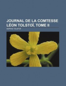 Journal de La Comtesse Leon Tolstoi, Tome II [FRE]