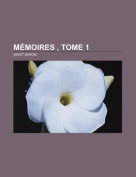 Memoires, Tome 1 [FRE]