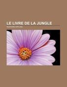 Le Livre de La Jungle [FRE]
